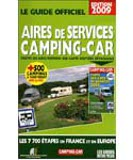 2010 Guide Officiel Des Aires de Services Camping Car