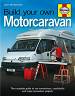 Haynes Build Your Own Motorcaravan by John Wickersham