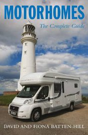 Motorhomes A Complete Guide, by David and Fiona Batten-Hill