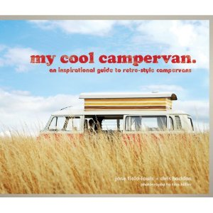 My Cool Campervan by Jane Field-Lewis and Chris Haddon