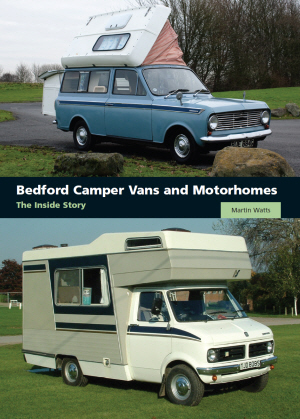 Bedford Camper Vans and Motorhomes by Martin Watt