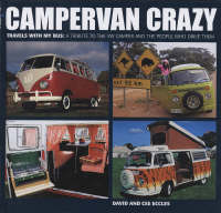 Campevan Crazy by David and Cee Eccles