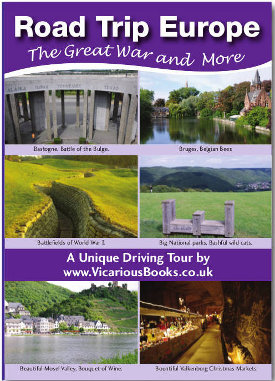 Road Trip Europe: The Great War and More (Vicarious Books)