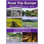 Road Trip Europe The Great War and More